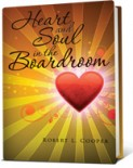 Heart and Soul in the Boardroom by Robert L. Cooper